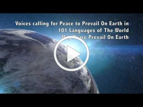 May Peace Prevail On Earth in 101 Languages of the World