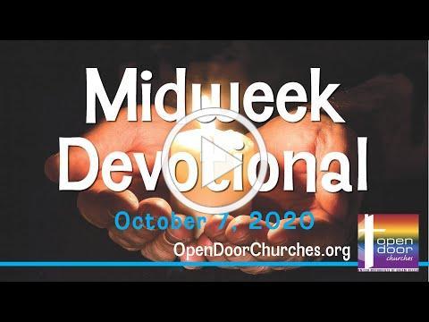 Open Door Churches Midweek Devotional by Bob and Hazel Terhune - 10-7-20