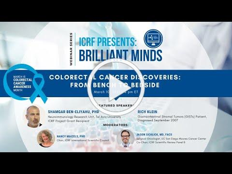 """""""Colorectal Cancer Discoveries: From Bench to Bedside"""" (ICRF Brilliant Minds Webinar Series)"""