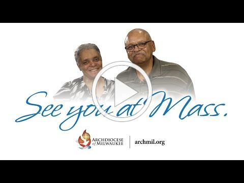 Archdiocese of Milwaukee - See You at Mass (Henry and Peggy Bowles, October 15, 2020)