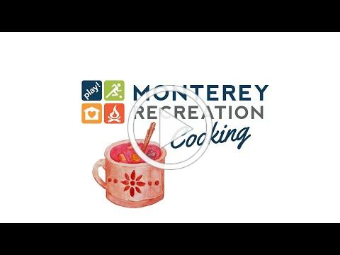 Monterey Recreation Presents: That's Good! How to Make Ponche