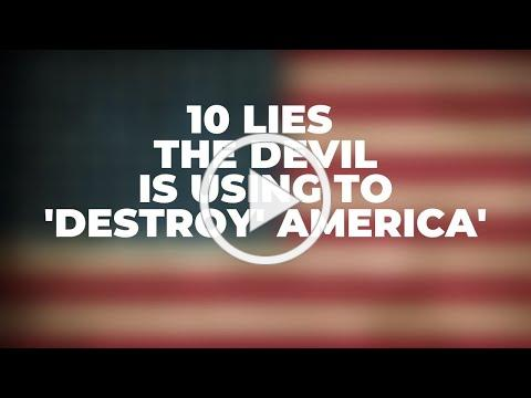 10 Lies the Devil Is Using to 'Destroy' America'