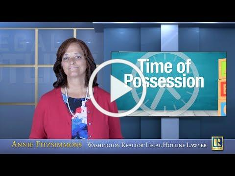 When is Time of Possession?