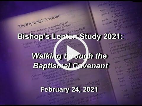 Bishop's Lenten Study 2 24 21