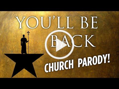 "Dancing Priest Does Hamilton | CHURCH PARODY | ""You'll Be Back"""