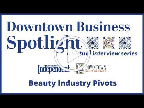 Downtown Business Spotlight - Beauty Industry Pivots