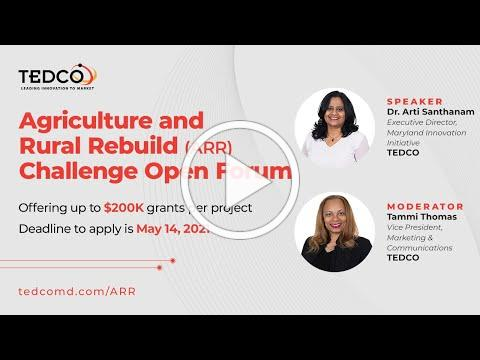 TEDCO Ag and Rural Rebuild (ARR) Challenge Open Forum