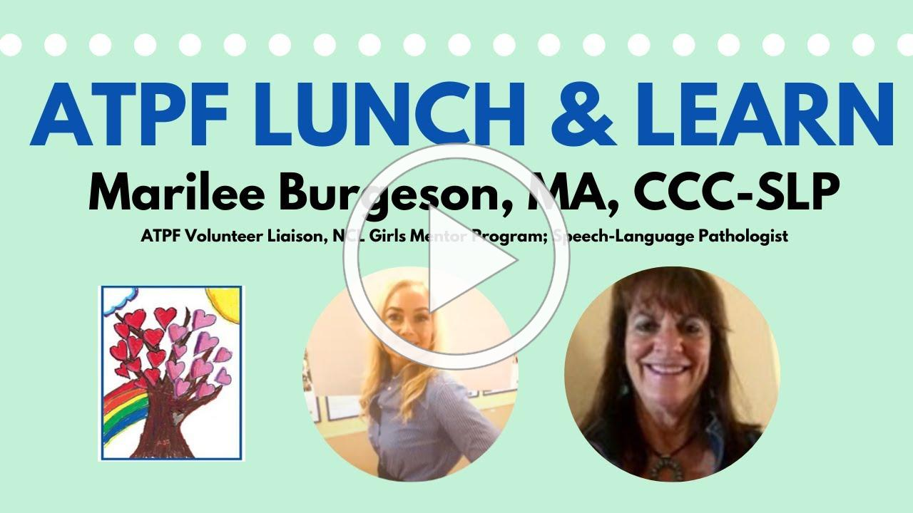 ATPF Lunch & Learn with Marilee Burgeson, MA, CCC-SLP