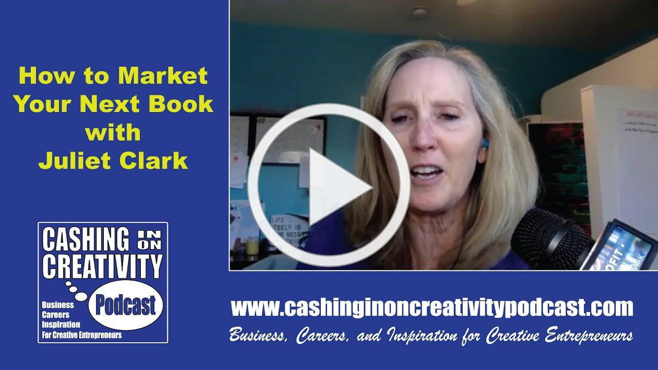 How to Sell Your Book with Juliet Clark