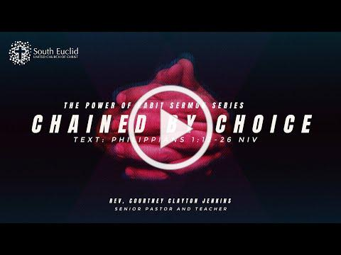 Chained By Choice   Pastor Courtney Clayton Jenkins   1-3-21