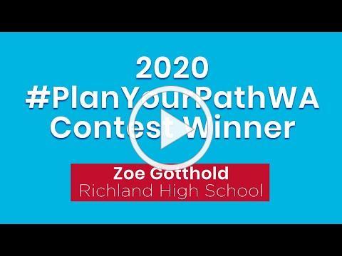 2020 #PlanYourPathWA Contest Winner (Zoe)