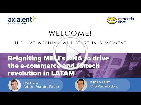 Webinar: Reigniting Mercado Libre's DNA to drive the e-commerce and fintech revolution in LATAM