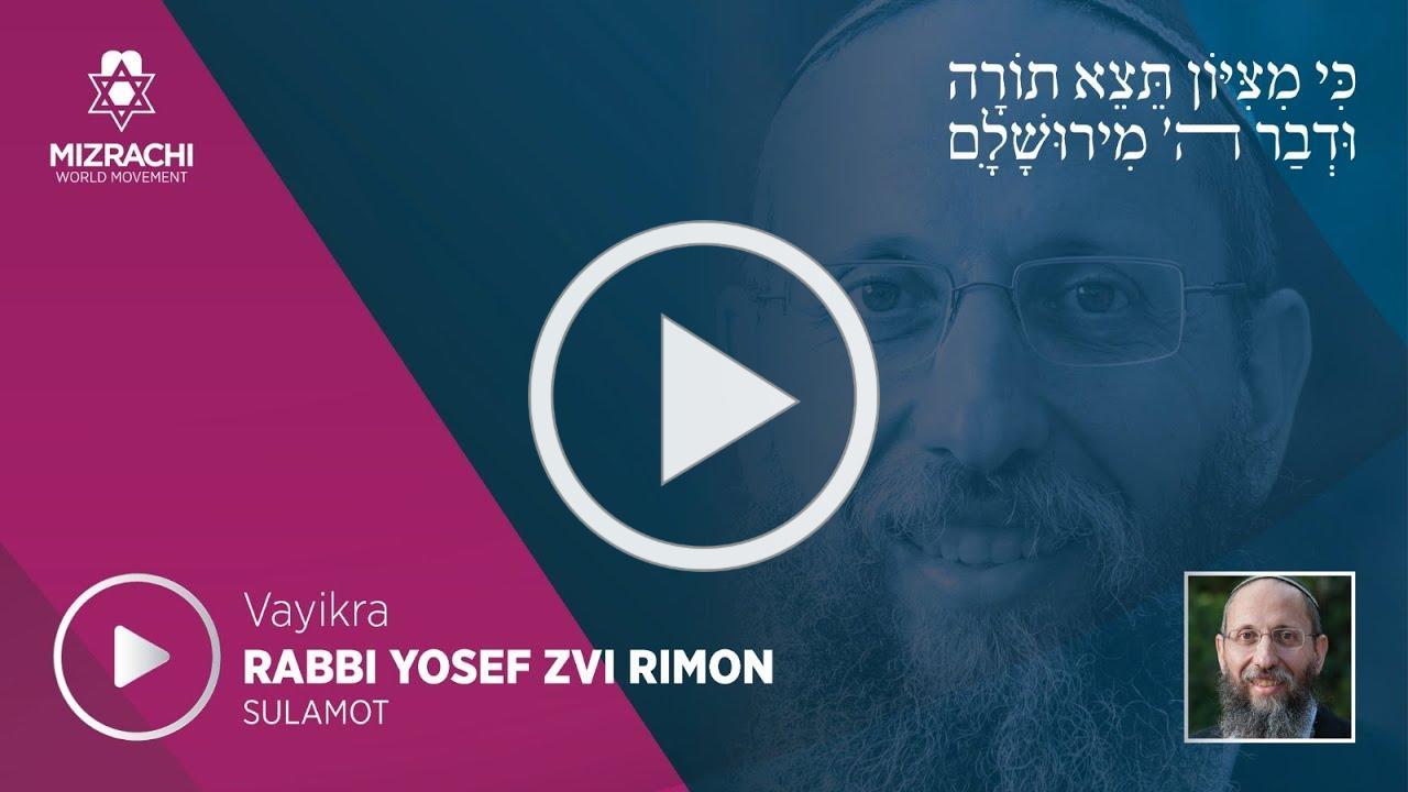Rabbi Yosef Zvi Rimon   Vayikra 5780
