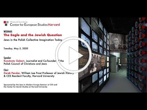 The Eagle and the Jewish Question:Jews in the Polish Collective Imagination Today