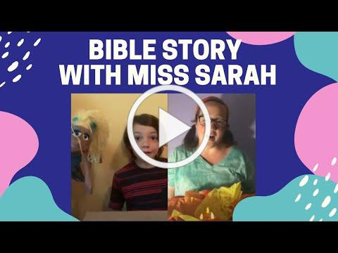 Bible Story with Miss Sarah: July 5, 2020