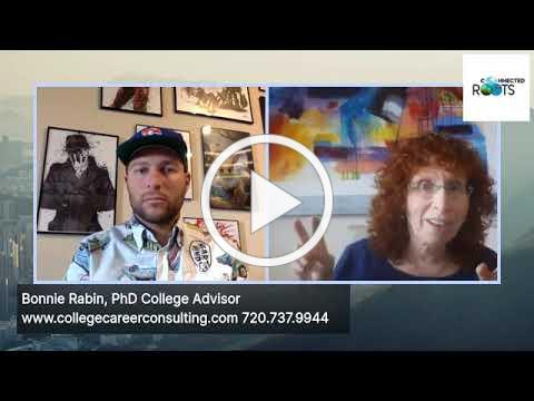College Admissions Planning- -College Advisor Bonnie Rabin, PhD - FIND & LEVERAGE YOUR PASSION!