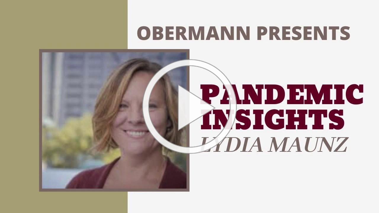 Pandemic Insights: Lydia Maunz