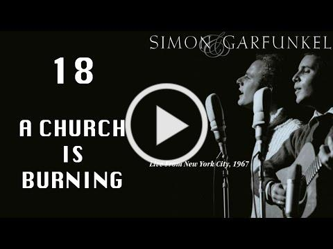 A church is burning - Live from NYC 1967 (Simon & Garfunkel)
