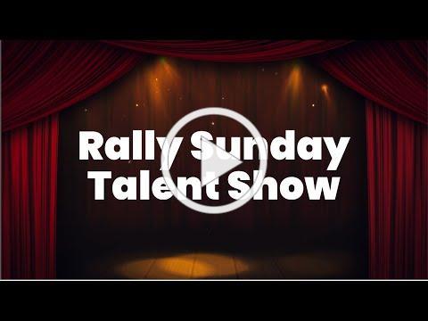 Rally Sunday Talent Show