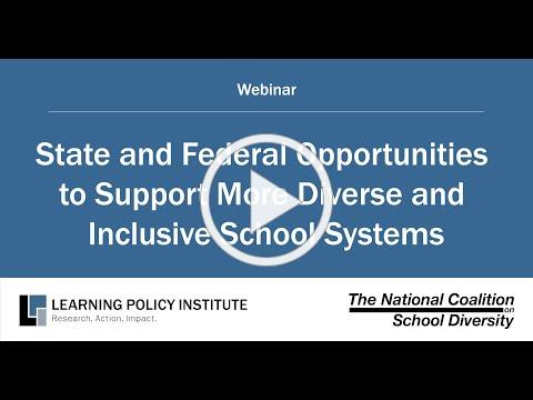 Webinar: State and Federal Opportunities to Support More Diverse and Inclusive School Systems
