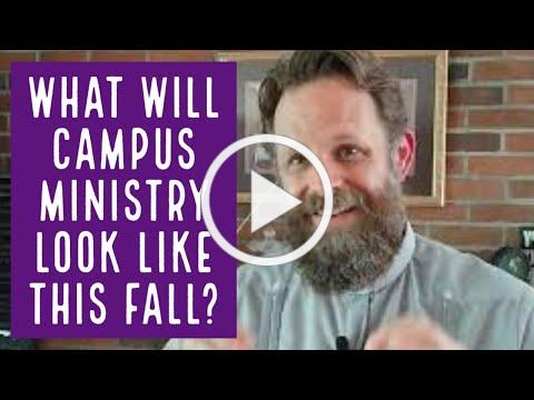 CCM Update: What will campus ministry look like next semester?