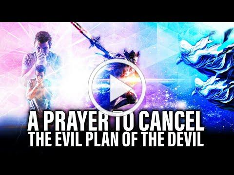 A Prayer To The Cancel Evil Plans Of The Enemy | Prayers Against Evil Plans Part Two