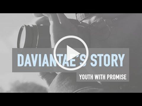 Daviantae's Story: Youth With Promise