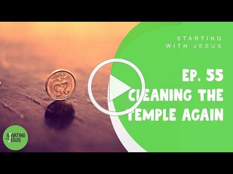 Sabbath School | Episode 55 - Cleaning the Temple Again