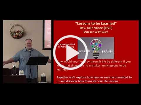 Rev Julie Vance -- Lessons to Be Learned -- 10/10/2021