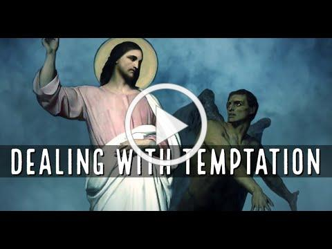 Dealing with Temptation, with Deacon Matt Newsome