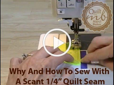 "Why and How to Sew With a Scant 1/4"" Quilt Seam, Marci Baker of Alicia's Attic"