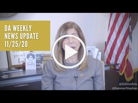DA Weekly News Update with DA Summer Stephan 11-25-20