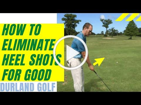 GOLF TIP   How to Eliminate Heel Shots For Good
