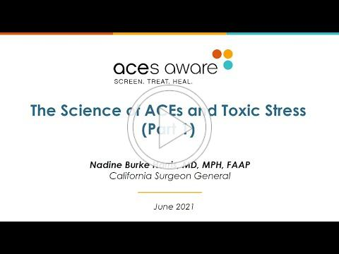 The Science of ACEs and Toxic Stress (Part 1)