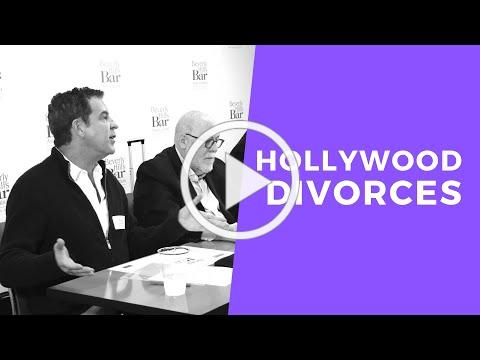 HOLLYWOOD DIVORCES: Navigating A Divorce When Representing Clients in the Entertainment Industry