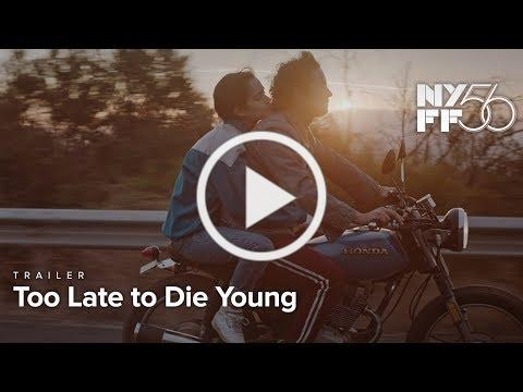Too Late to Die Young | Trailer | NYFF56