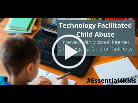 Stop Technology Facilitated Child Abuse, Interview w/Det. Selsvold from Missouri ICAC Task Force.