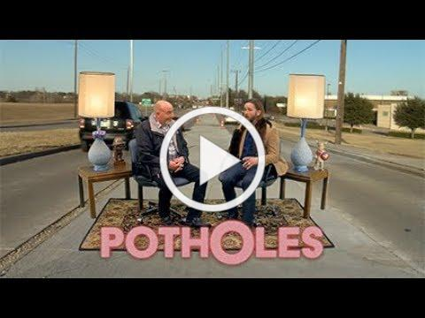 Takin it to the Streets - Potholes