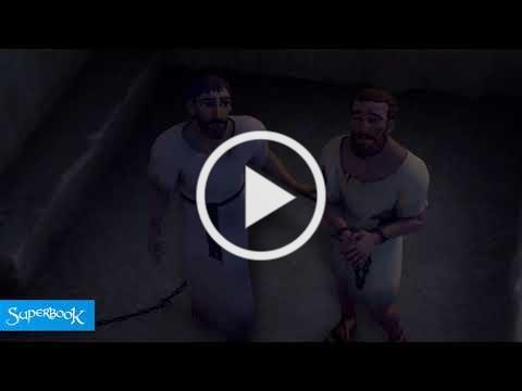 Paul and Silas in Prison - Superbook