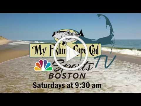 My Fishing Cape Cod TV on NBC SportsBOSTON