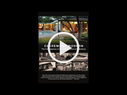 Claremont Modern - The Convergence of Art and Architecture at Midcentury