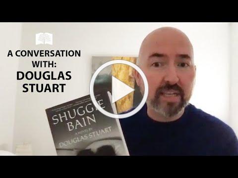 "Douglas Stuart, Author of ""Shuggie Bain"""