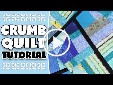 Crumb Quilt Tutorial: Learn the Crumb Quilting Technique