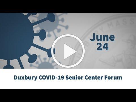 06-24-2020 Duxbury Senior Center COVID-19 Forum