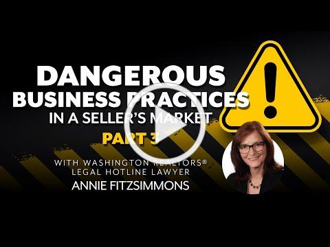 Dangerous Business Practices in a Sellers Market Part 3
