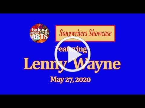 Songwriters Showcase 5 27 20 Lenny Wayne