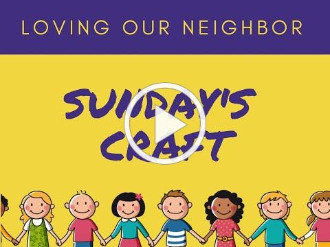 VBS 2020 Sunday Craft/Love