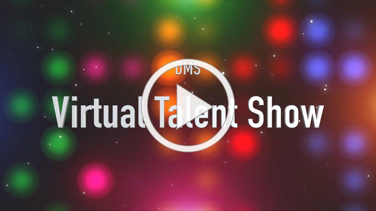 DMS Virtual Talent Show
