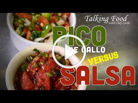 Talking Food: Pico de Gallo VS Salsa