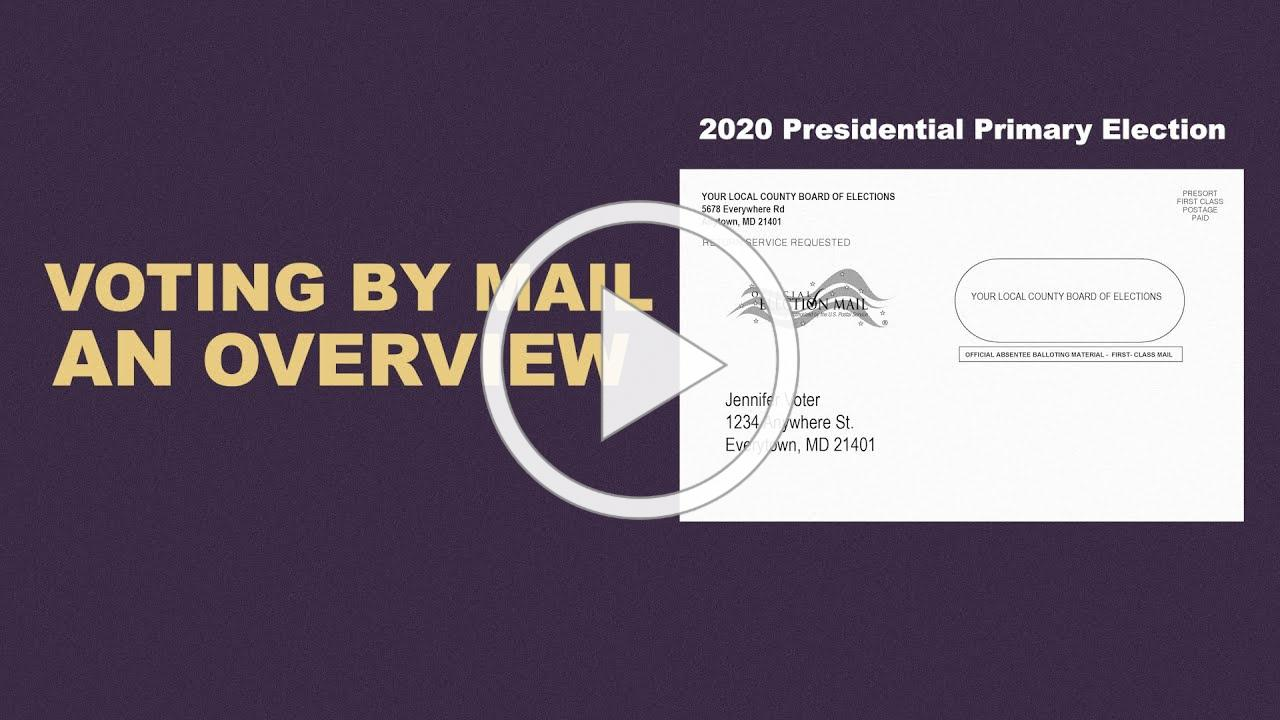 Voting By Mail: An Overview - 2020 Presidential Primary Election